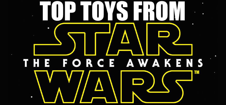Top Toys in Canada 2016: Star Wars, The Force Awakens